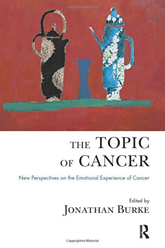 9781780491134: The Topic of Cancer