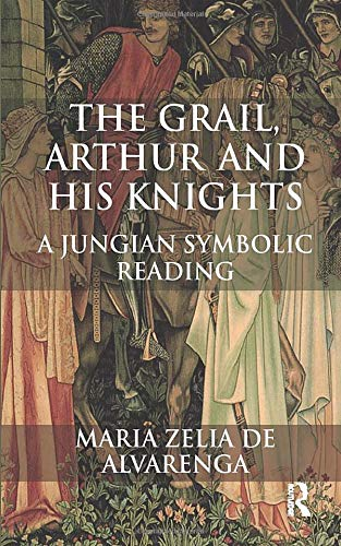 9781780491417: The Grail, Arthur and his Knights