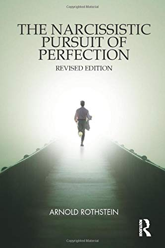 9781780491578: The Narcissistic Pursuit of Perfection