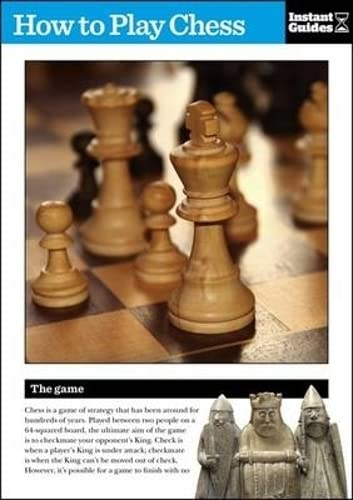 9781780500164: How to Play Chess: The Instant Guide