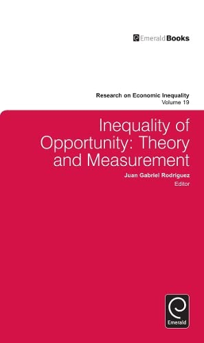 Inequality of Opportunity: Theory and Measurement Vol: Juan Gabriel Rodriguez
