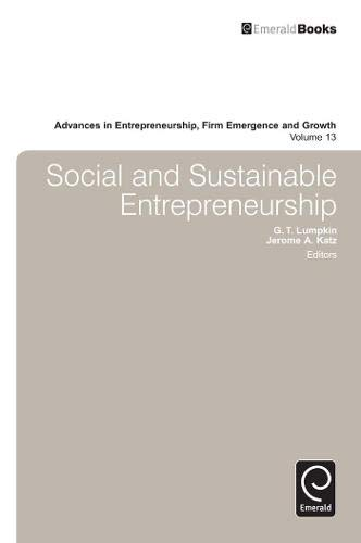 9781780520728: Social and Sustainable Entrepreneurship: 13 (Advances in Entrepreneurship, Firm Emergence and Growth)