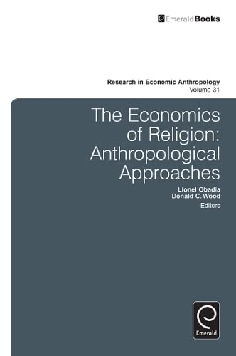 9781780522289: The Economics of Religion: Anthropological Approaches (Research in Economic Anthropology)