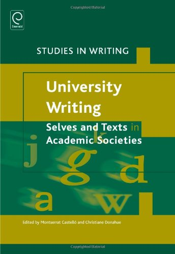 9781780523866: University Writing: Selves and Texts in Academic Societies (Studies in Writing)