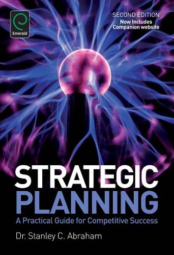 9781780525204: Strategic Planning: A Practical Guide for Competitive Success: A Practical Guide for Competitive Success