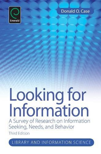 9781780526546: Looking for Information: A Survey of Research on Information Seeking, Needs and Behavior (Library and Information Science)