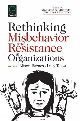 9781780526621: Rethinking Misbehavior and Resistance in Organizations (Advances in Industrial and Labor Relations)