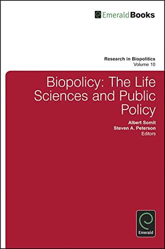 9781780528205: Biopolicy: The Life Sciences and Public Policy (Research in Biopolitics)