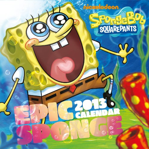 9781780541167: Spongebob Squarepants Epic Sponge Calendar 2013