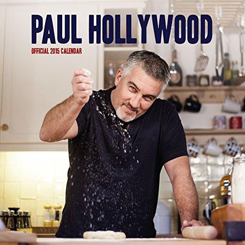 9781780546520: Official Paul Hollywood Calendar 2015