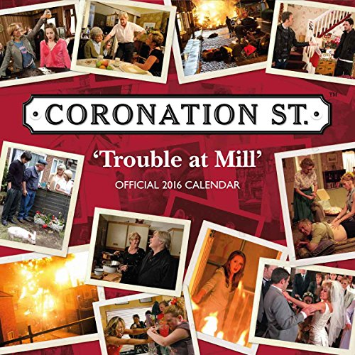 9781780548210: The Official Coronation Street 2016 Square Calendar