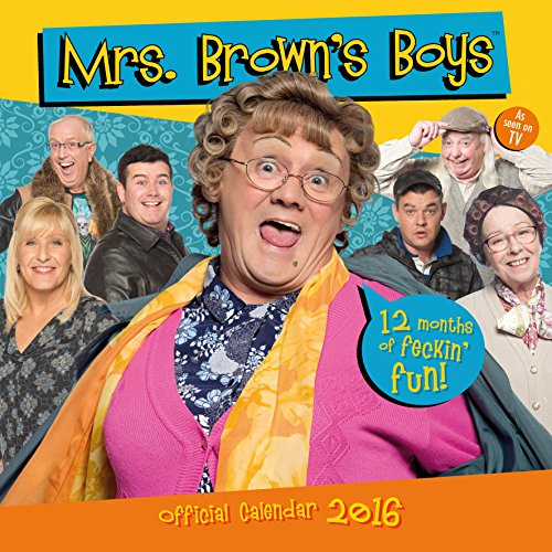9781780548531: Official Mrs Brown's Boys 2016 Square Wall Calendar