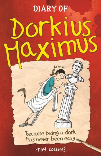 9781780550275: Diary Of Dorkius Maximus