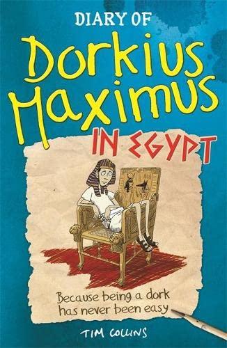 9781780550282: Diary of Dorkius Maximus in Egypt