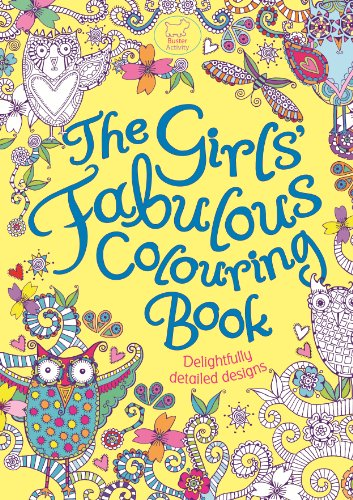 9781780550398: The Girls' Fabulous Colouring Book: Delightfully Detailed Designs