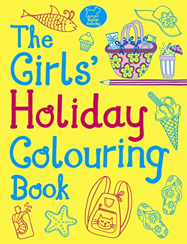 The Girls' Holiday Colouring Book: Jessie Eckel