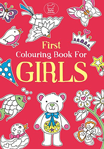 9781780551555: First Colouring Book For Girls (Buster Books)
