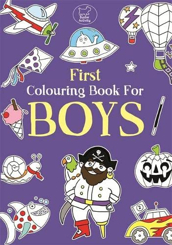 9781780551562: First Colouring Book For Boys (Buster Books)