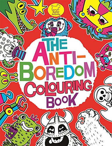 9781780551661: The Anti-Boredom Colouring Book (Buster Activity)