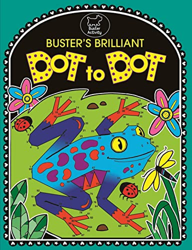 9781780552019: Buster's Brilliant Dot To Dot