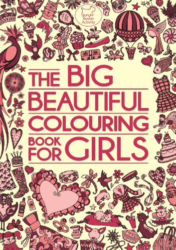 9781780552125: The Big Beautiful Colouring Book for Girls