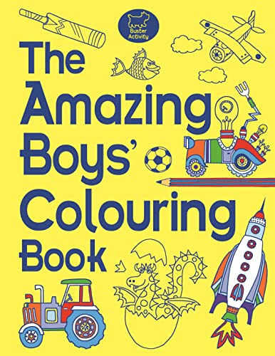 9781780552385: The Amazing Boys' Colouring Book