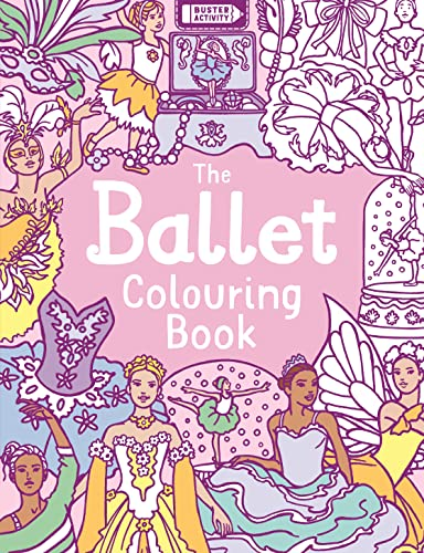9781780552859: The Ballet Colouring Book