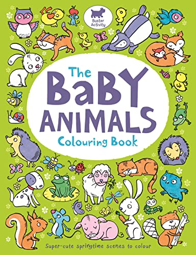 9781780553061: The Baby Animals Colouring Book