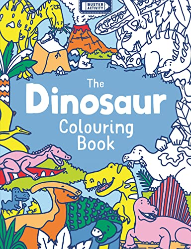 9781780553511: The Dinosaur Colouring Book (Buster Activity)