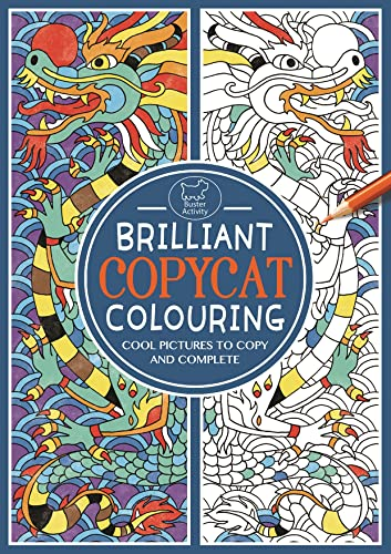 9781780554082: Brilliant Copycat Colouring: Cool Pictures to Copy and Complete (Colouring Books)
