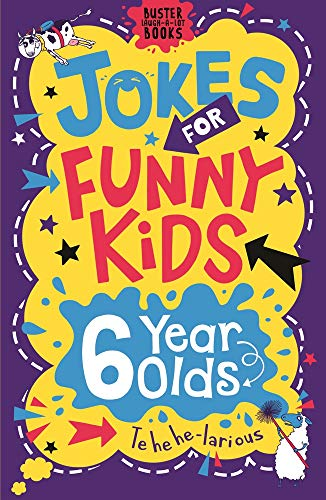 9781780556260: Jokes for Funny Kids: 6 Year Olds (Buster Laugh-a-lot Books)
