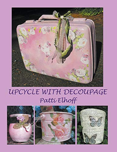 9781780560076: Upcycle with Decoupage