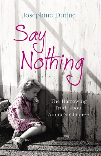 9781780575193: Say Nothing: The Harrowing Truth about Auntie's Children