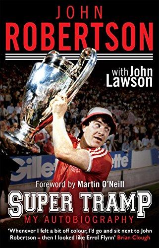 John Robertson: Super Tramp: My Autobiography: John Lawson, John