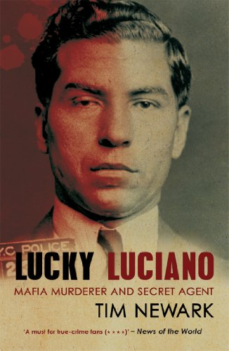 9781780575360: Lucky Luciano: Mafia Murderer and Secret Agent