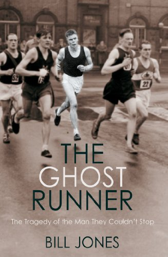 9781780575452: The Ghost Runner: The Tragedy of the Man They Couldn't Stop