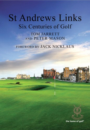 St Andrews Links: Six Centuries of Golf: Tom Jarrett