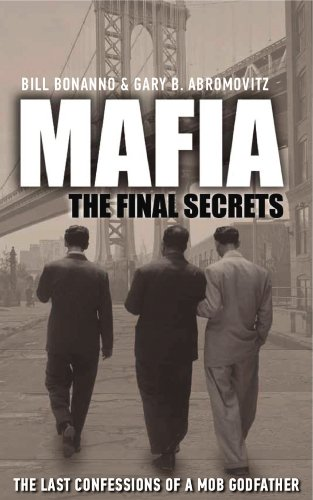 9781780575605: Mafia: The Final Secrets: The Last Confessions of a Mob Godfather