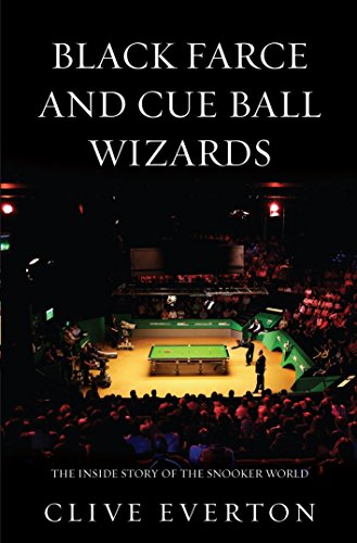 9781780575681: Black Farce and Cue Ball Wizards: The Inside Story of the Snooker World