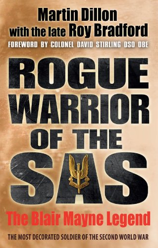 9781780575827: Rogue Warrior of the SAS: The Blair Mayne Legend