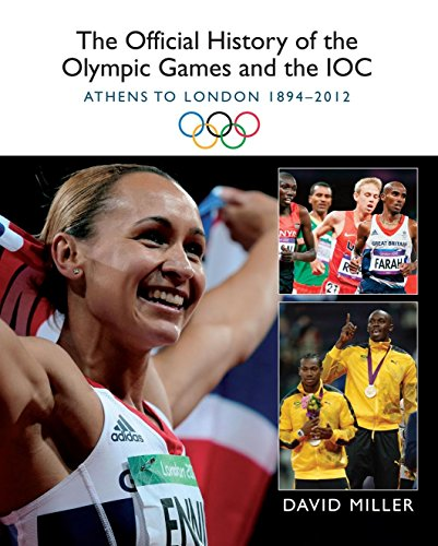 9781780576299: The Official History of the Olympic Games and the IOC: Athens to London 1894-2012