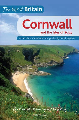 The Best of Britain: Cornwall and the Isles of Scilly: Gillilan, Lesley