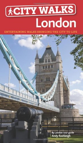 9781780591155: City Walks LONDON: fascinating local walks bringing the city to life