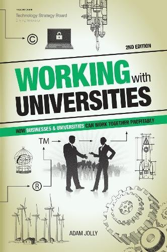 Working With Universities: How Businesses & Universities Can Work Together Profitably: Jolly, ...