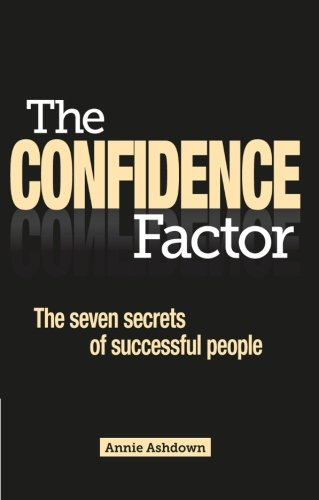 9781780591674: The Confidence Factor: The seven secrets of successful people