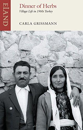 9781780600437: Dinner of Herbs: Village Life in 1960s Turkey