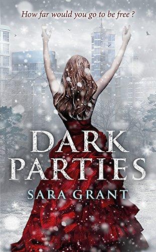 Dark Parties: Sara Grant