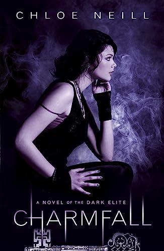9781780620633: Charmfall: A Novel of the Dark Elite