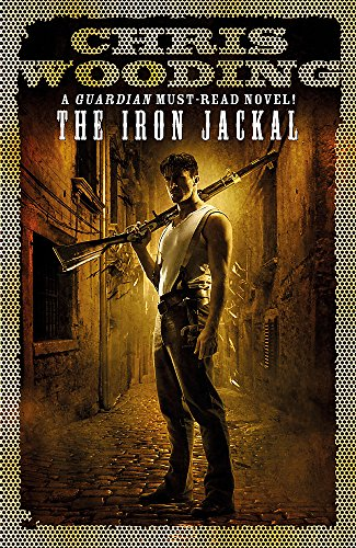 9781780620855: The Iron Jackal (Tale of the Ketty Jay)