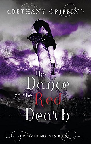 The Dance of the Red Death: Griffin, Bethany